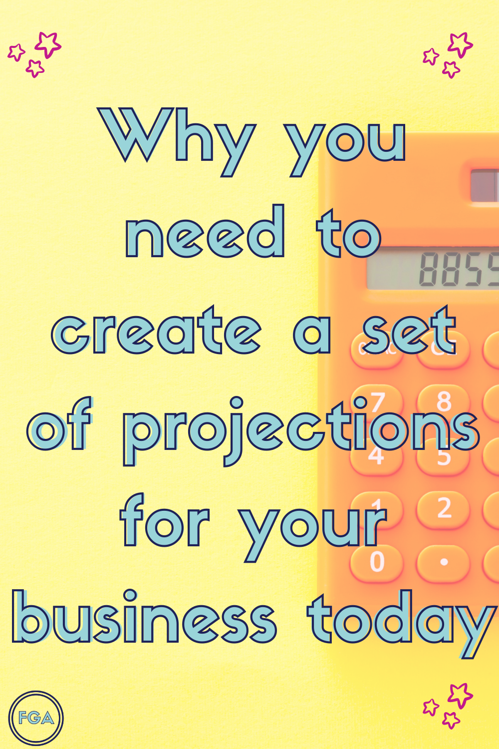 Why you need a set of Business Projections